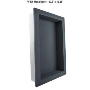 PF306 Mega Niche